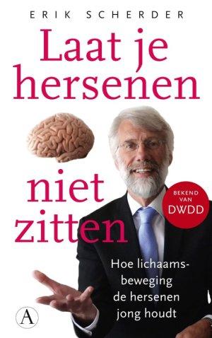 Laat je hersenen niet zitten Erik Scherder