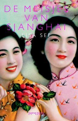De meisjes van Sjanghai - Lisa See