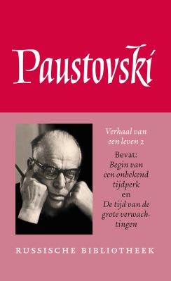 De tijd van de grote verwachtingen - Konstantin Paustovski
