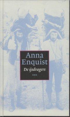 De ijsdragers - Anna Enquist